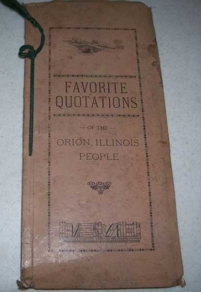 Favorite Quotations of the Orion, Illinois People, N/A