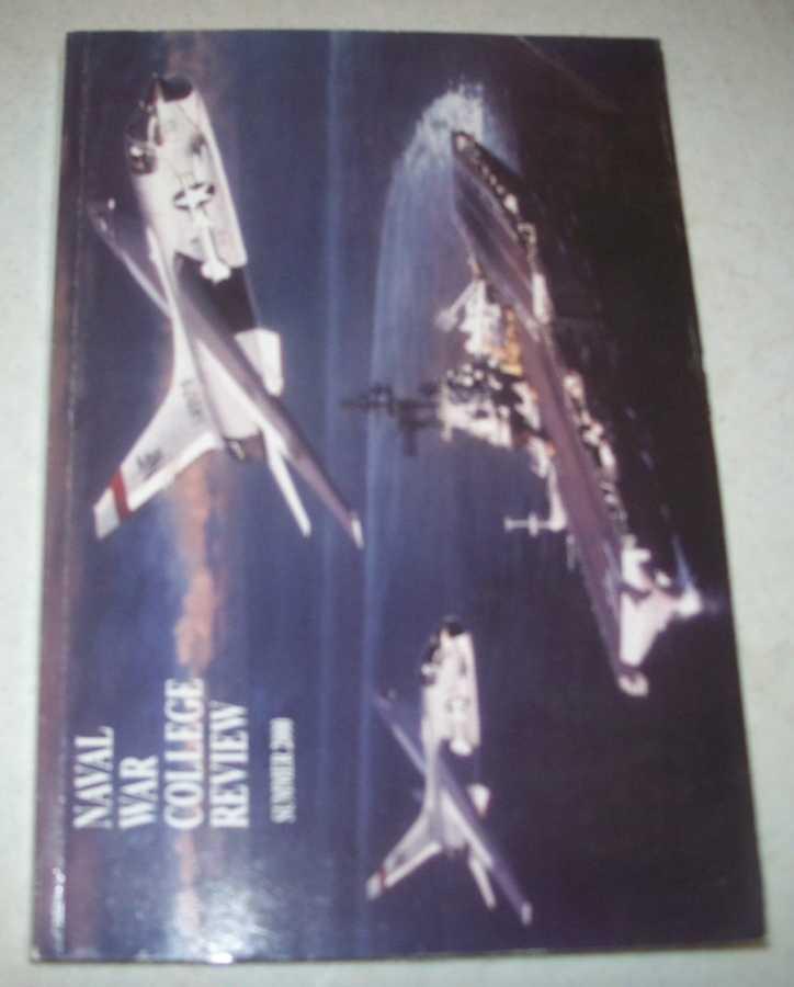 Naval War College Review Volume LIII, No. 3, Sequence 371, Summer 2000, Skelton, Ike; Critchlow, Robert D.; Tomes, Robert R.