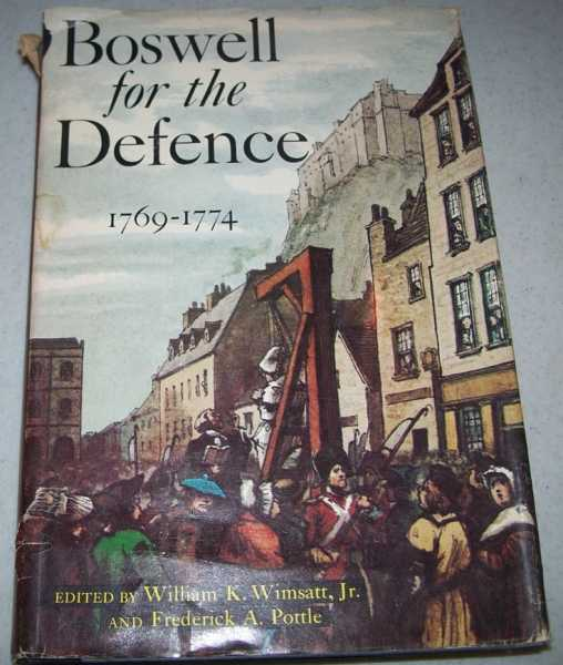 Boswell for the Defence 1769-1774, Wimsatt, William K Jr. and Pottle, Frederick A. (ed.)