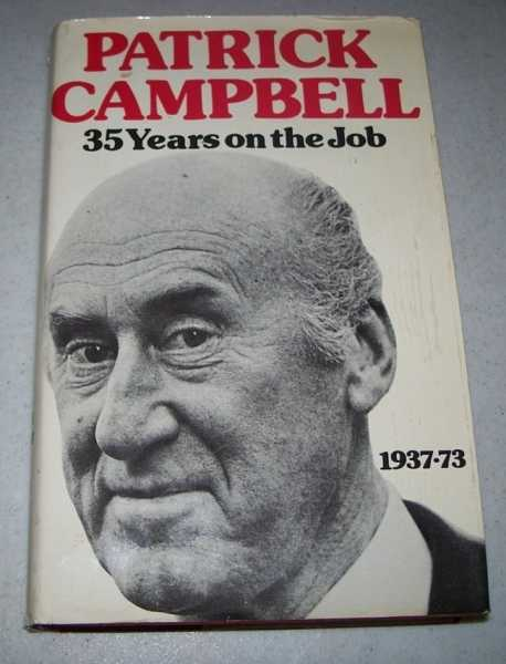 35 Years on the Job 1937-1973, Campbell, Patrick