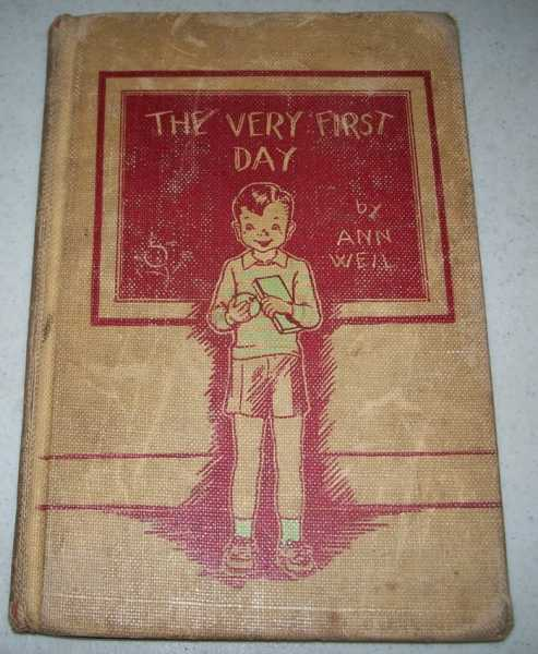 The Very First Day, Weil, Ann