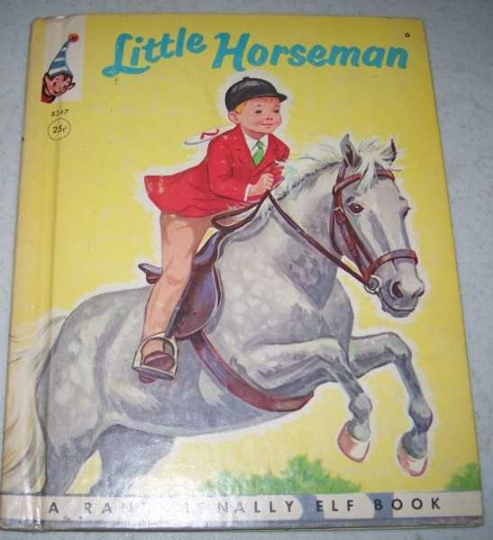 Little Horseman (Elf Book 8347), Watts, Mabel