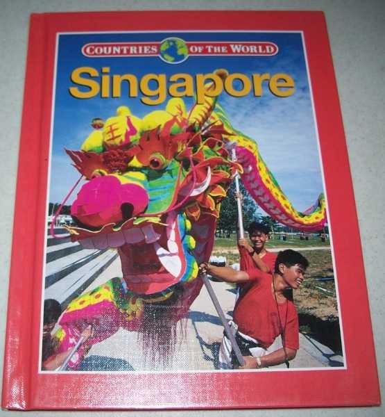 Singapore (Countries of the World), Baker, James Michael and Junia Marion