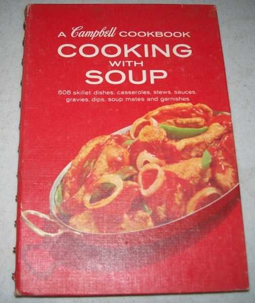 A Campbell Cookbook: Cooking with Soup, N/A