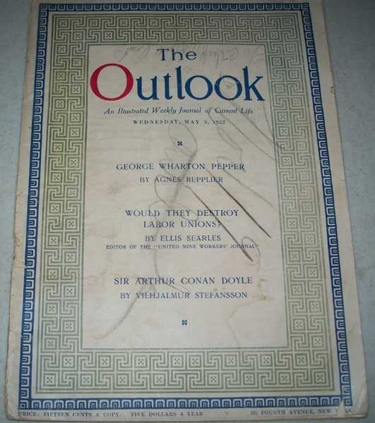 The Outlook: An Illustrated Weekly Journal of Current Life May 3, 1922, Various