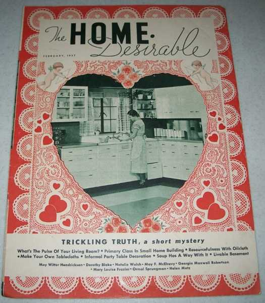 The Home Desirable February 1937: A Magazine for the Home Owner and the Home Maker, N/A
