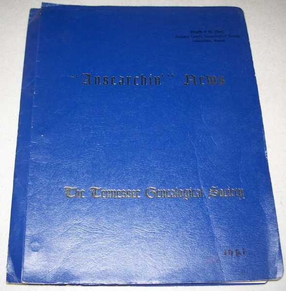 Ansearchin' News: 4 issues from 1981 bound together (The Tennessee Genealogical Society), N/A