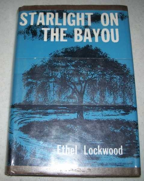 Starlight on the Bayou, Lockwood, Ethel