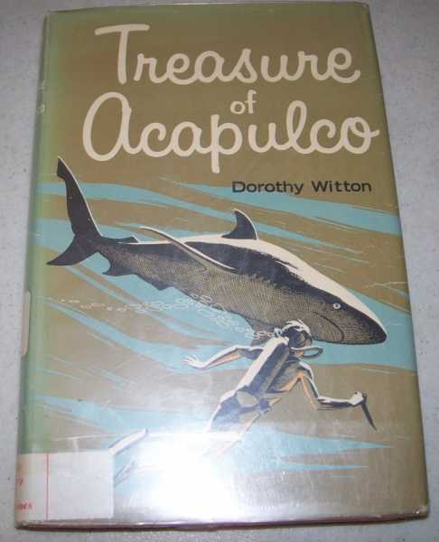 Treasure of Acapulco, Witton, Dorothy