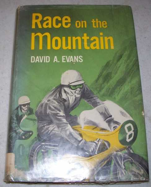 Race on the Mountain, Evans, David A.