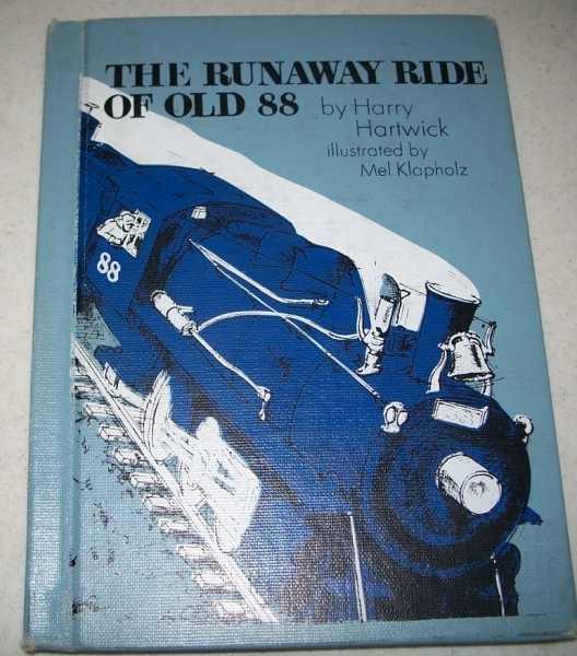 The Runaway Ride of Old 88, Hartwick, Harry