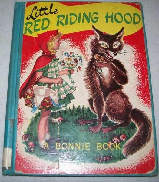 Little Red Riding Hood: A Bonnie Book, N/A