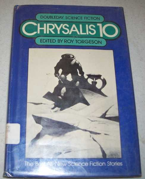 Chrysalis 10: Science Fiction Stories, Torgeson, Roy (ed.)