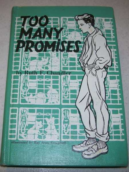 Too Many Promises, Chandler, Ruth Forbes