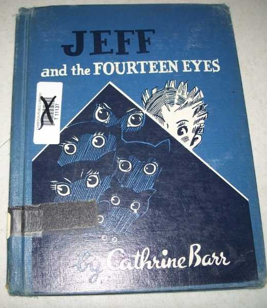 Jeff and the Fourteen Eyes, Barr, Cathrine