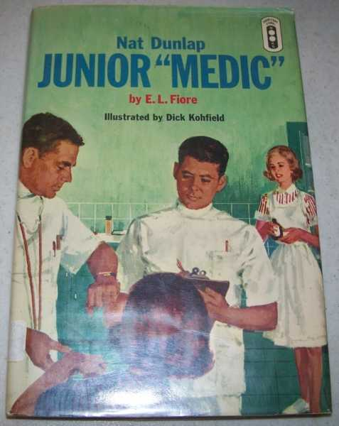 Nat Dunlap: Junior 'Medic', Fiore, E.L.