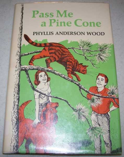 Pass Me a Pine Cone, Wood, Phyllis Anderson