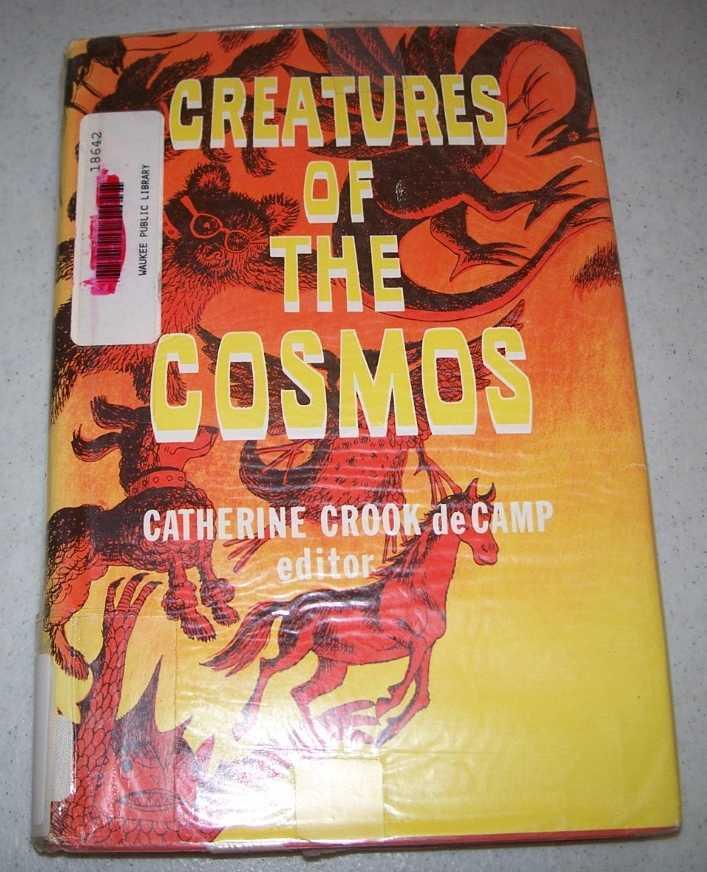 Creatures of the Cosmos, De Camp, Catherine Crook (ed.)