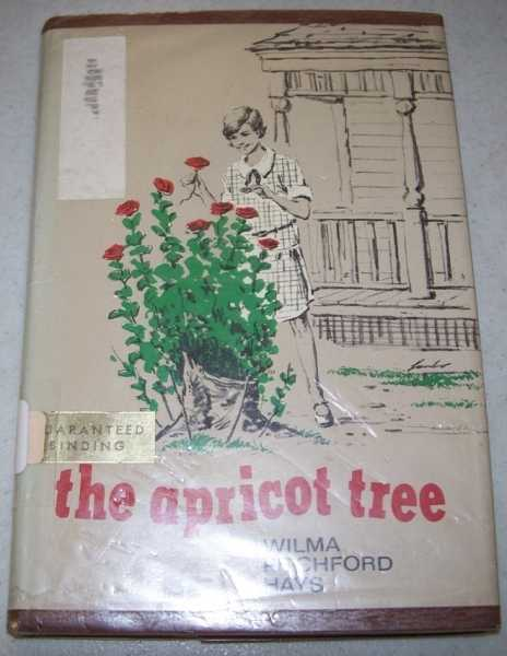 The Apricot Tree, Hays, Wilma Pitchford