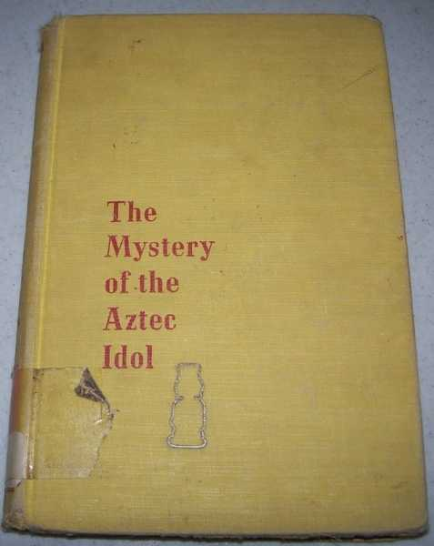 The Mystery of the Aztec Idol, Carr, Harriett H.