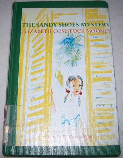 The Sandy Shoes Mystery, Mooney, Elizabeth Comstock
