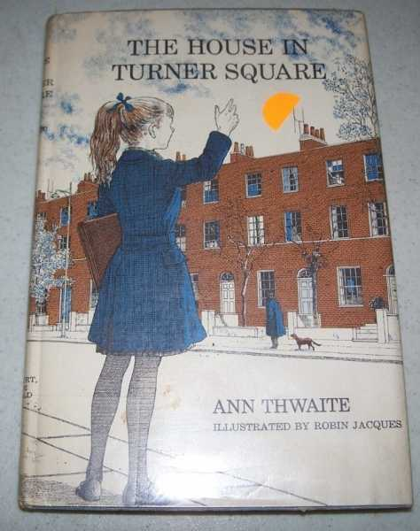 The House on Turner Square, Thwaite, Ann