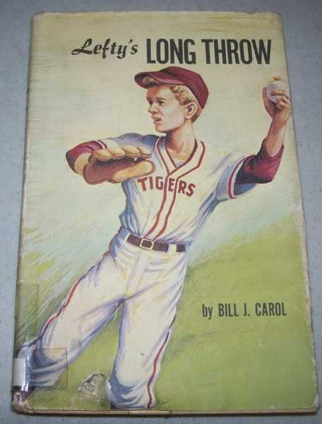 Lefty's Long Throw, Carol, Bill J.