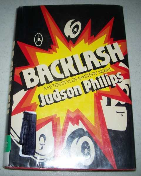 Backlash: A Peter Styles Mystery Novel, Philips, Judson