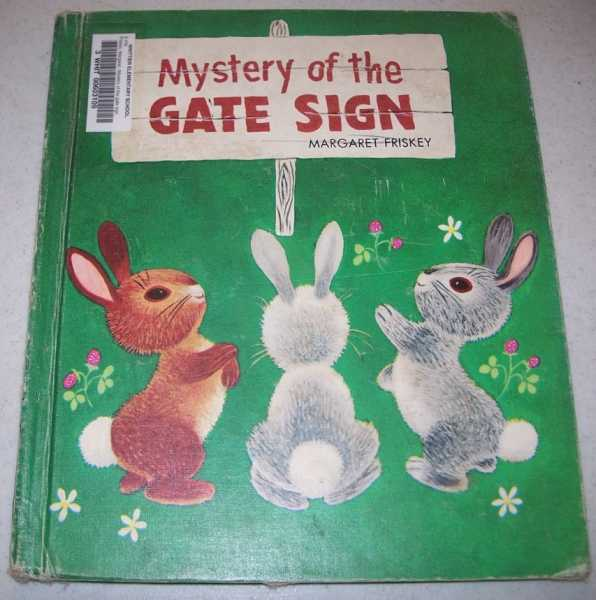 Mystery of the Gate Sign, Friskey, Margaret