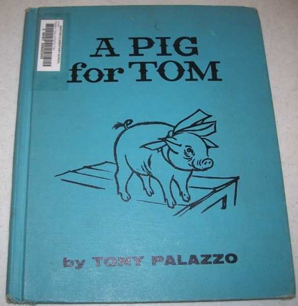 A Pig for Tom, Palazzo, Tony