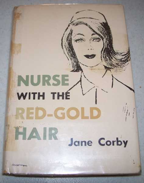 Nurse with the Red-Gold Hair, Corby, Jane
