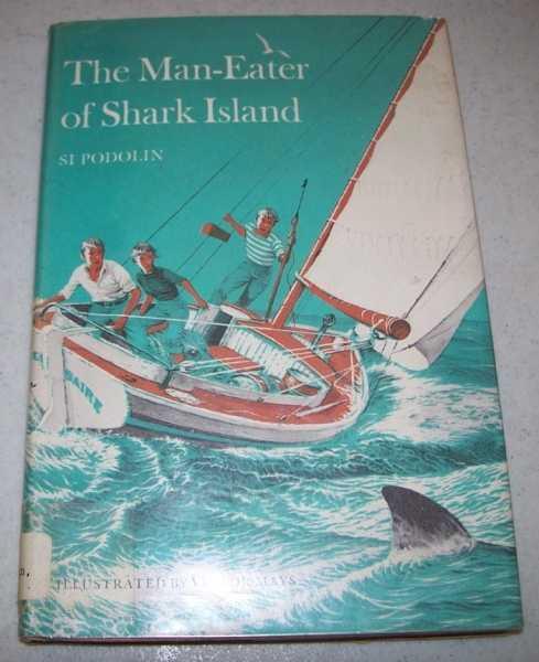 The Man-Eater of Shark Island, Podolin, Si