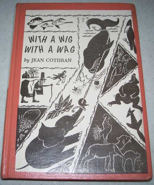 With a Wig With a Wag and Other American Folk Tales, Cothran, Jean (ed.)