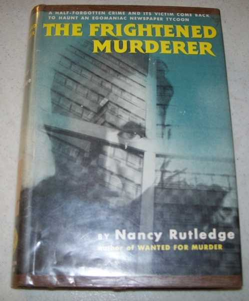 The Frightened Murderer, Rutledge, Nancy