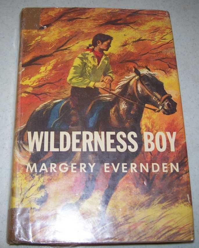 Wilderness Boy, Evernden, Margery