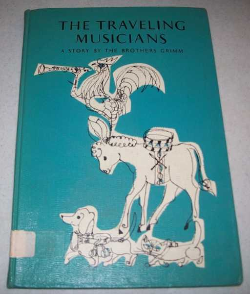 The Traveling Musicians, Brothers Grimm