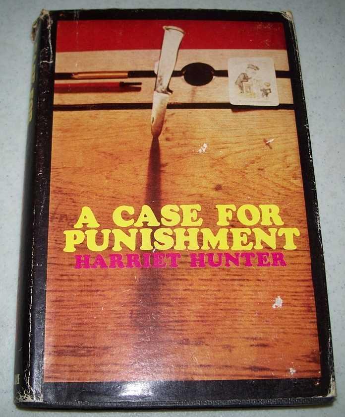 A Case for Punishment, Hunter, Harriet