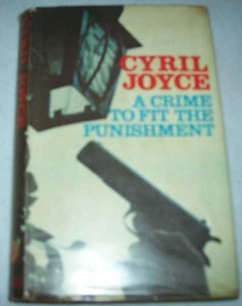 A Crime to Fit the Punishment, Joyce, Cyril