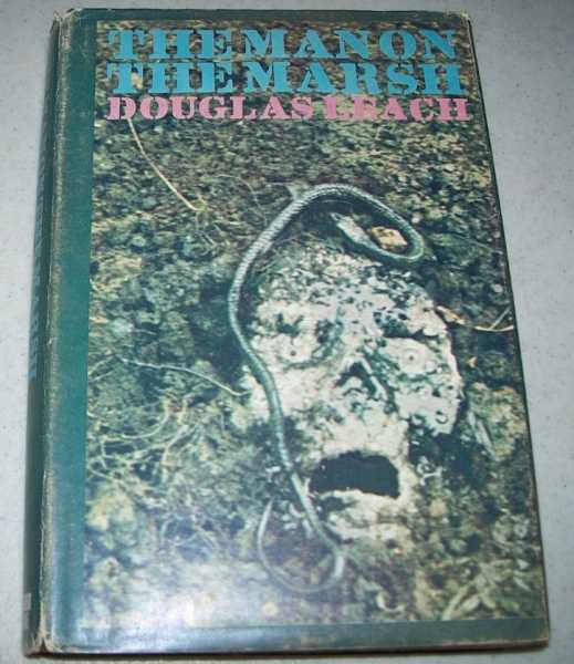 The Man on the Marsh, Leach, Douglas