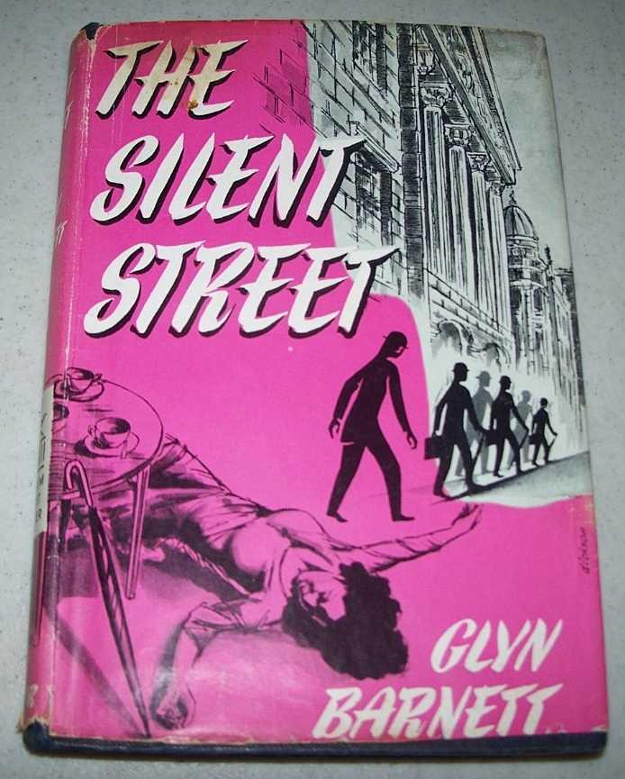 The Silent Street, Barnett, Glyn