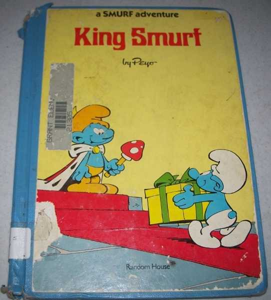King Smurf: A Smurf Adventure, Delporte, Y. and Peyo
