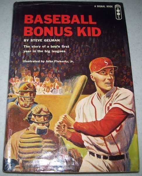 Baseball Bonus Kid, Gelman, Steve
