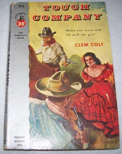 Tough Company, Colt, Clem
