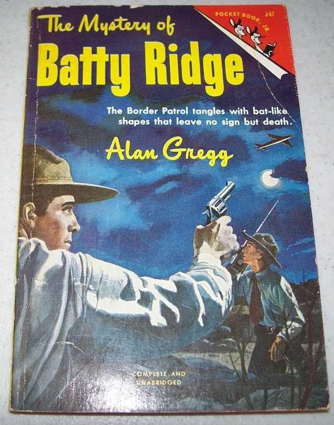 The Mystery of Batty Ridge (Pocket Book Jr. J-47), Gregg, Alan