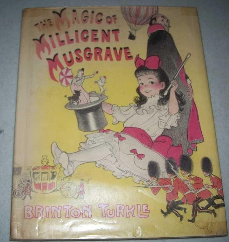 The Magic of Millicent Musgrave, Turkle, Brinton