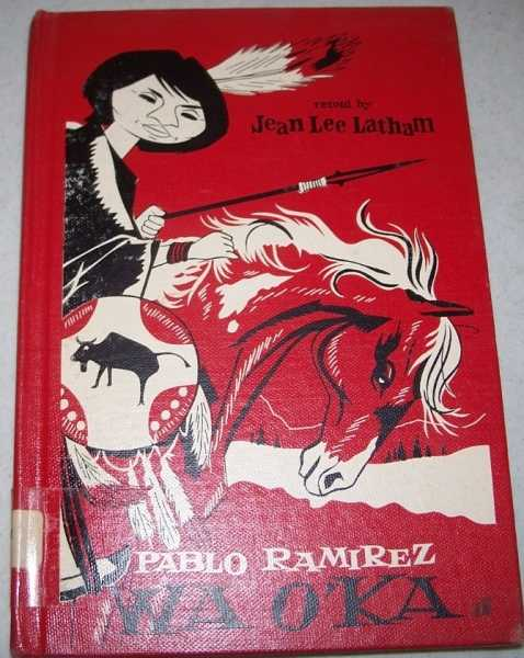 Wa O'ka, Ramirez, Pablo; Latham, Jean Lee