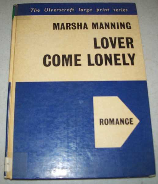 Lover Come Lonely (Large Print Edition), Manning, Marsha