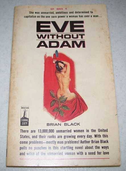 Eve Without Adam, Black, Brian