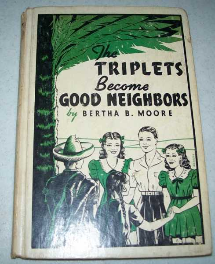 The Triplets Become Good Neighbors, Moore, Bertha B.