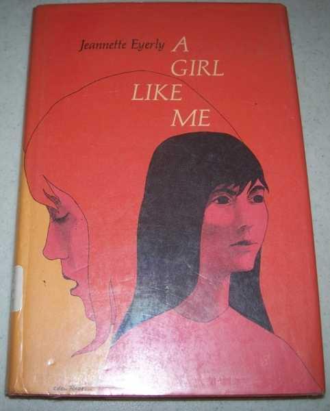 A Girl Like Me, Eyerly, Jeannette